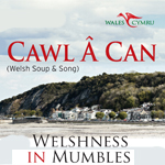 """""""Cawl a Can""""= Soup and Song"""